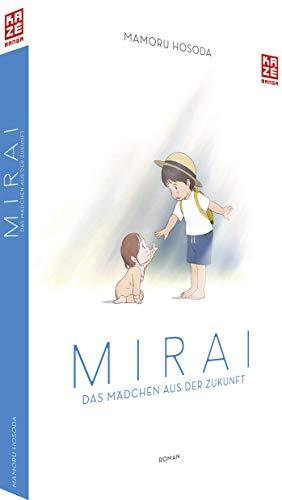 Mirai: Das Mädchen aus der Zukunft - Der Roman zum Anime-Film - Hardcover Edition