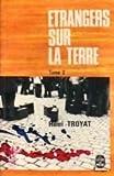 Etrangers sur la terre Tome 2 - Librairie Générale Française (LGF)