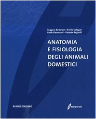 Anatomia e fisiologia degli animali domestici