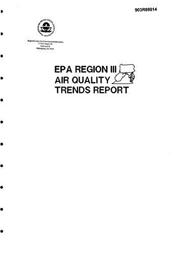 EPA Region 3 Air Quality Trends Report 1989 (English Edition)