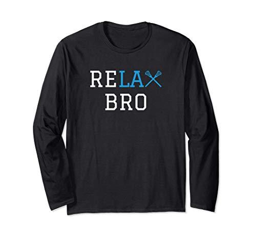 Lacrosse - LAX - Entspannen Sie sich, Bruder Langarmshirt