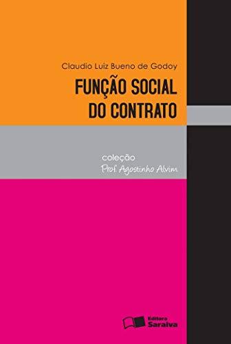 Função social do contrato - 4ª edição de 2012
