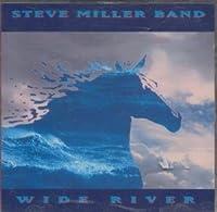 Wide River by Steve Miller