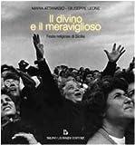 Il divino e il meraviglioso. Feste religiose in Sicilia
