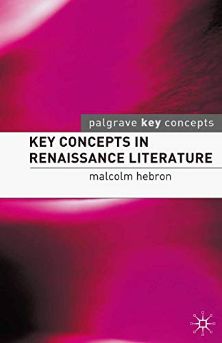 Key Concepts in Renaissance Literature (Key Concepts: Literature) (English Edition)
