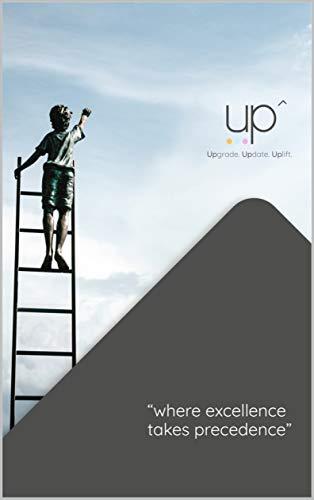 UP: Upgrade. Update. Uplift (English Edition