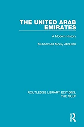 The United Arab Emirates: A Modern History