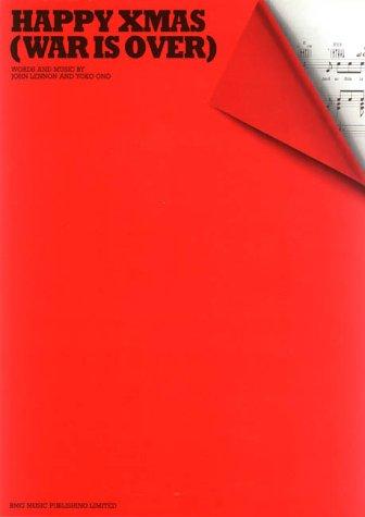 Yoko Ono/John Lennon: Happy Xmas (War Is Over) Piano, Voix, Guitare