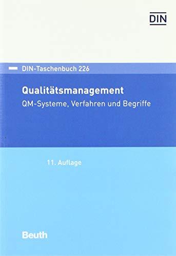 Qualitätsmanagement: QM-Systeme, Verfahren und Begriffe (DIN-Taschenbuch)
