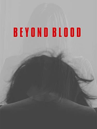 BEYOND BLOOD (字幕版)