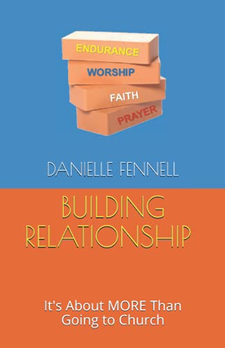 Building Relationship: It's About MORE Than Going to Church