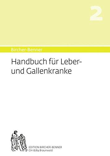 Bircher-Benner Handbuch 2 für Leber- und Gallenkranke: Umfassende Anleitung zur Pflege und Diät. Speisepläne und Rezepte aus einem Zentrum modernster ... des medizinischen Zentrums Bircher-Benner