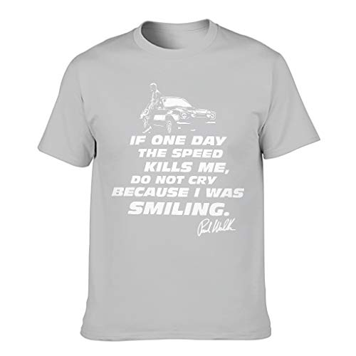 Camiseta de algodón para hombre con texto en inglés 'If One Day The Speed Kills Me'