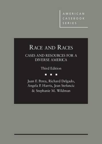Image OfRace And Races: Cases And Resources For A Diverse America 3d (American Casebook Series)