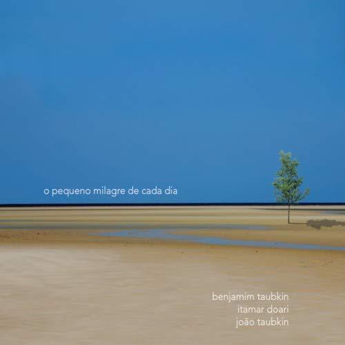 O Pequeno Milagre de Cada Dia [CD]