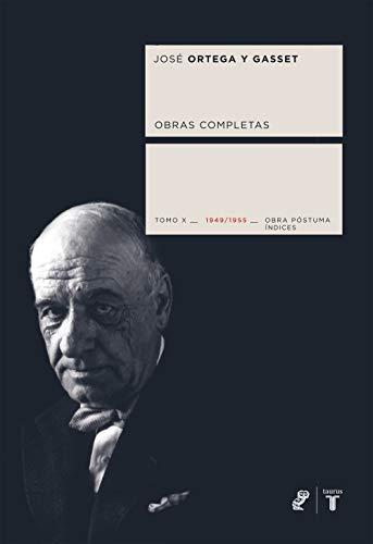 Obras completas. Tomo X (1949/1955) [Obra póstuma] (Spanish Edition)