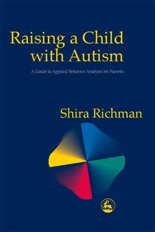 ブレンド略語認識Raising a Child With Autism: A Guide to Applied Behavior Analysis for Parents