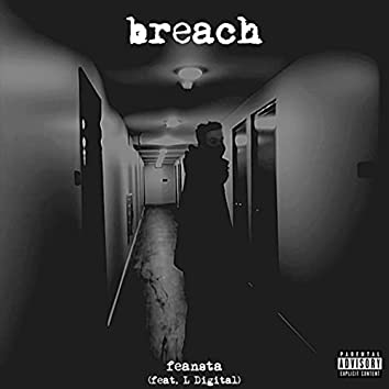 Breach (feat. L Digital)