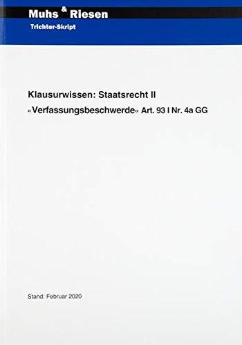 Klausurwissen: Staatsrecht II Verfassungsbeschwerde: Art. 93 I Nr. 4a GG