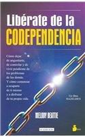 Libérate de la codependencia (Spanish Edition)
