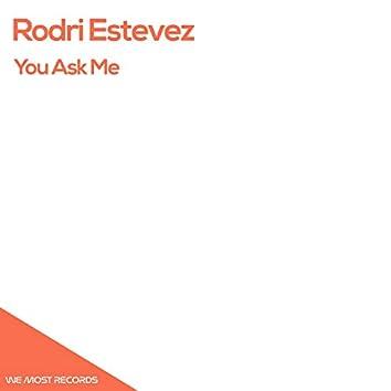 You Ask Me