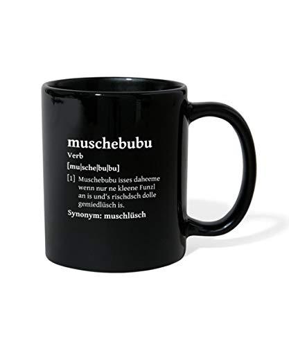 Sachsen Sächsisches Wörterbuch Gemütlich Muschebubu Tasse einfarbig, Schwarz