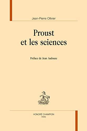 Proust Et Les Sciences