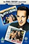 Bing Crosby Collection - Birth Of The Blues / Blue Skies