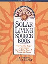 Real Goods Solar Living Sourcebook: The Complete Guide to Renewable Energy Technologies and Sustainable Living (8th)