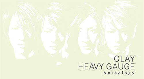 [Album]HEAVY GAUGE Anthology - GLAY[FLAC + MP3]