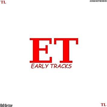 Early Tracks