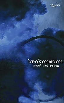brokenmoon by [maré vad raven]