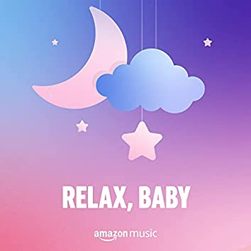 Relax, Baby