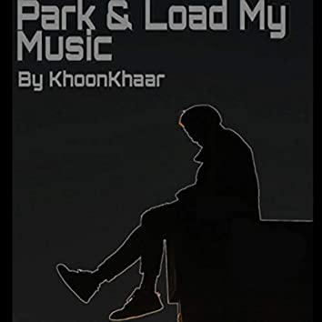 Park & Load My Music