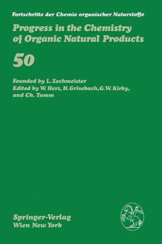 Fortschritte Der Chemie Organischer Naturstoffe / Progress in the Chemistry of Organic Natural Products: 50