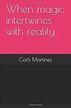 Paperback When magic intertwines with reality Book