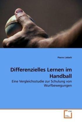 Differenzielles Lernen im Handball: Eine Vergleichsstudie zur Schulung von Wurfbewegungen