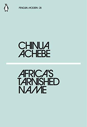 Africa's Tarnished Name (Penguin Modern, Band 28)