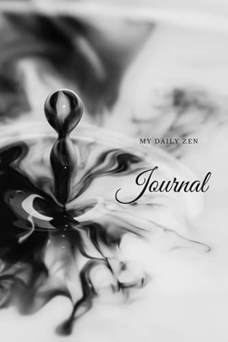 My Daily Zen Journal Black and White My Daily Affirmations Inner Peace Therapy 6x9