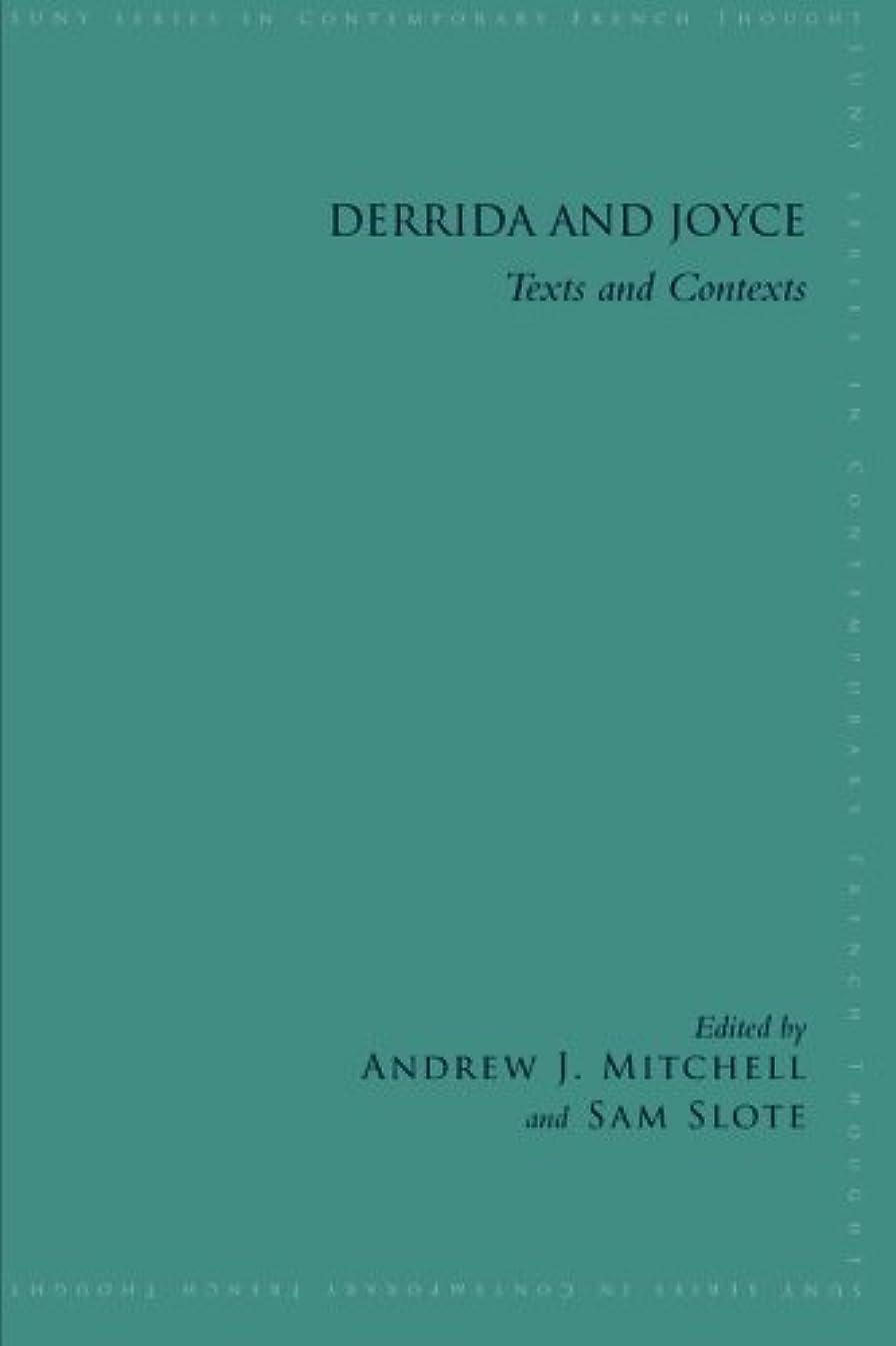 乳コイン誓いDerrida and Joyce: Texts and Contexts (Suny Series in Contemporary French Thought)