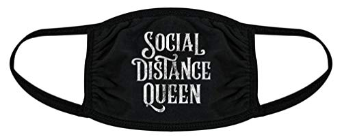 Social Distance Queen Face Mask Funny Quarantine Nose and Mouth Covering (Black) - 1 Pack