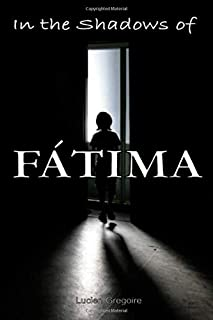 In the Shadows of Fátima: Murder Most Holy