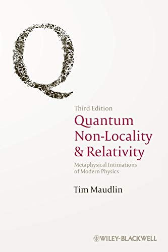 Download Quantum Non-Locality and Relativity: Metaphysical Intimations of Modern Physics, 3rd Edition 1444331272
