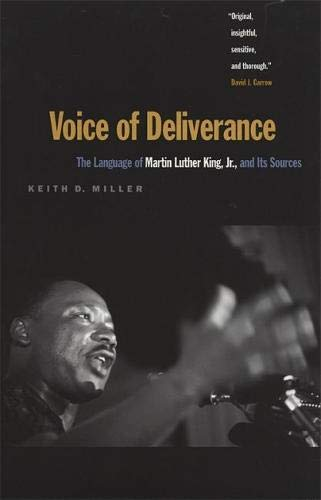Voice of Deliverance: The Language of Martin Luther King, Jr., and Its Sources