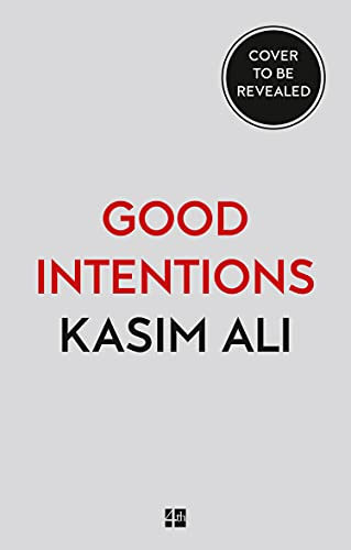 Good Intentions: A bold and heartwrenching debut (English Edition)