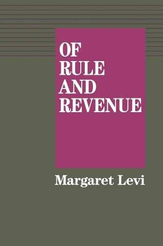 Of Rule and Revenue (California Series on Social Choice and Political Economy)
