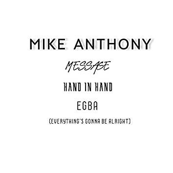 Message / Hand in Hand / Egba