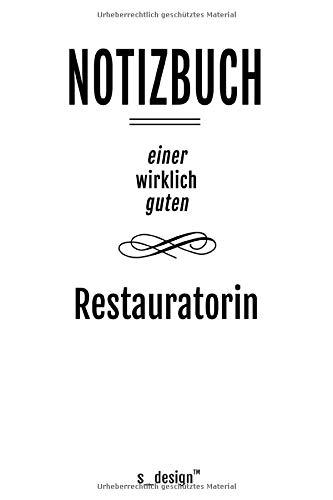 Notizbuch für Restauratoren / Restaurator / Restauratorin: Originelle Geschenk-Idee [120 Seiten kariertes blanko Papier] _
