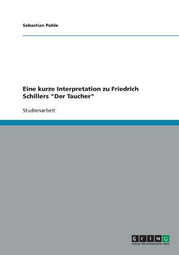 Eine kurze Interpretation zu Friedrich Schillers