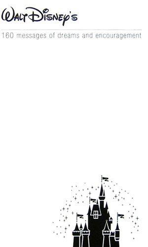 ウォルト・ディズニーがくれた夢と勇気の言葉160